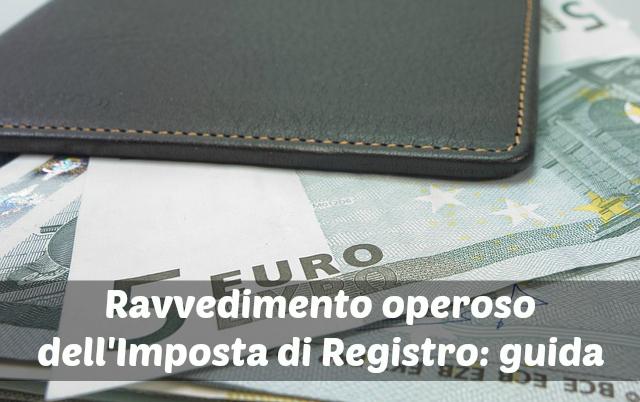 Ufficio Di Registro : Ravvedimento operoso imposta di registro: come effettuarlo affari miei