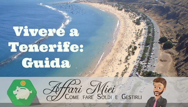Vivere a Tenerife: guida