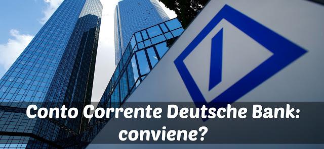 Conto Corrente Deutsche Bank: Opinioni e Interessi 2018