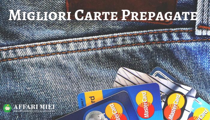premium selection 7c3d6 06ca0 Migliore Carta Prepagata: Le Carte Ricaricabili Migliori ...
