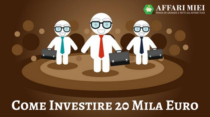 1d39d76ddc Sei alla ricerca di un investimento valido per il 2019 e non hai ancora le  idee chiare? 20 mila euro è una cifra interessante e per questo motivo è ...