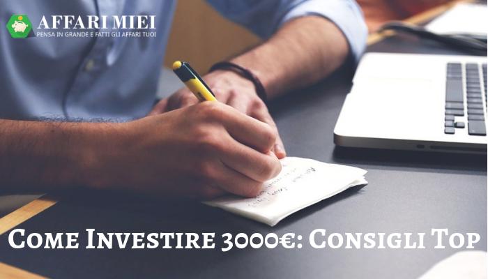 2ef65014ad Come investire 3000 Euro nel 2019? Se sei giunto su questo articolo di  Affari Miei è perché ti stai ponendo questa domanda.