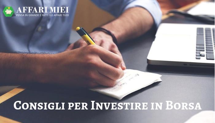 48f3749033 3 Consigli per Investire in Borsa e Guadagnare Senza Farsi Fregare