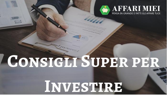 16dff38c60 Migliori Investimenti 2019: 12 Consigli per Far Fruttare i Tuoi Risparmi