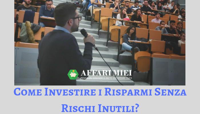 e7aa764894 Come Investire i Soldi Senza Rischi: 3 Consigli per i Tuoi Risparmi