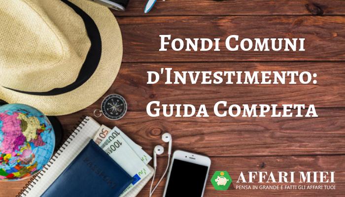 fondi comuni di investimento migliori e sicuri: 5 consigli per il 2019