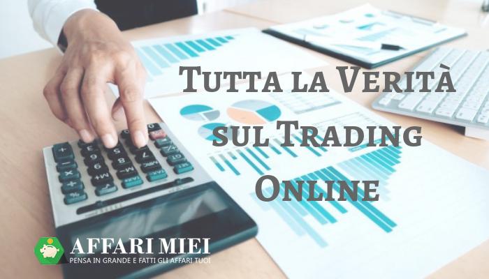 d7689f9641 Il trading online è uno di quegli argomenti che spaccano in due l'opinione  pubblica: qualcuno lo pratica e deve alla sua esistenza il fatto di avere  un ...