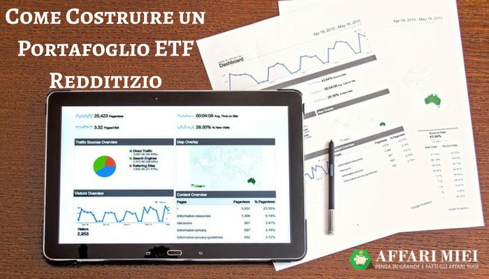 2fe55d9145 Come creare un portafoglio ETF ideale? Quali sono i titoli di questo tipo  più consigliati da inserire nel nostro profilo di investimento?